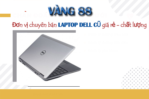 laptop-dell-cu-gia-re